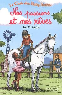 Ann-Matthews Martin - Nos passions et nos rêves.