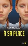 Ann Morgan - A sa place.