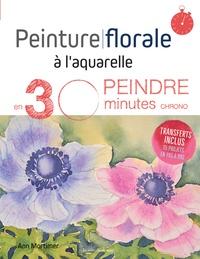 Peinture florale à laquarelle - Peindre en 30 minutes chrono.pdf