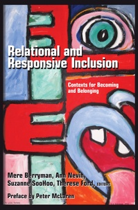 Ann Nevin et Therese Ford - Relational and Responsive Inclusion - Contexts for Becoming and Belonging.
