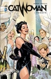 Ann Noccenti et Patrick Olliffe - Catwoman - Tome 5 - Course de haut vol.