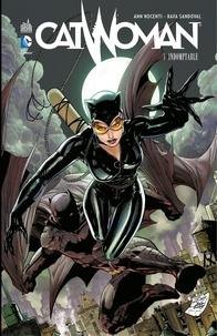 Ann Nocenti et Rafa Sandoval - Catwoman - Tome 3 - Indomptable.