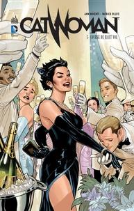 Ann Nocenti et Patrick Olliffe - Catwoman Tome 5 : Course de haut vol.