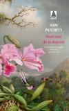 Ann Patchett - Anatomie de la stupeur.