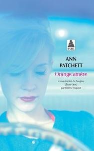 Ann Patchett - Orange amère.