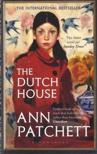 Ann Patchett - The Dutch House.
