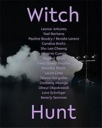 Ann Philbin - Witch Hunt /anglais.