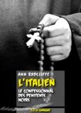 Ann Radcliffe - L'Italien - Le Confessionnal des pénitents noirs.