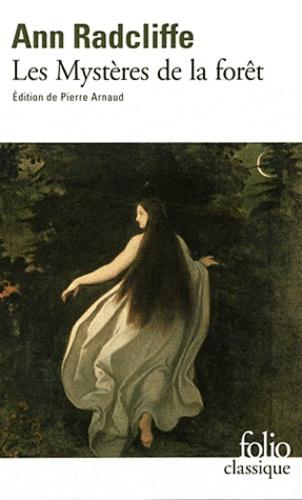 Ann Radcliffe - Les Mystères de la forêt.