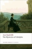 Ann Radcliffe - The Mysteries of Udolpho.