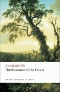 Ann Radcliffe - The Romance of the Forest.