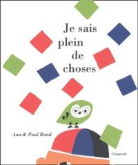 Ann Rand et Paul Rand - Je sais plein de choses.