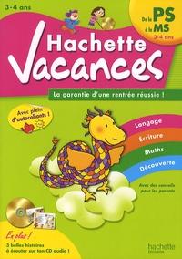 Ann Rocard - Hachette vacances - De la PS à la MS (3-4 ans). 1 CD audio