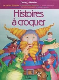 Ann Rocard et  Collectif - Histoires à croquer.
