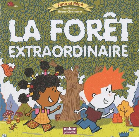 Ann Rocard - La forêt extraordinaire.