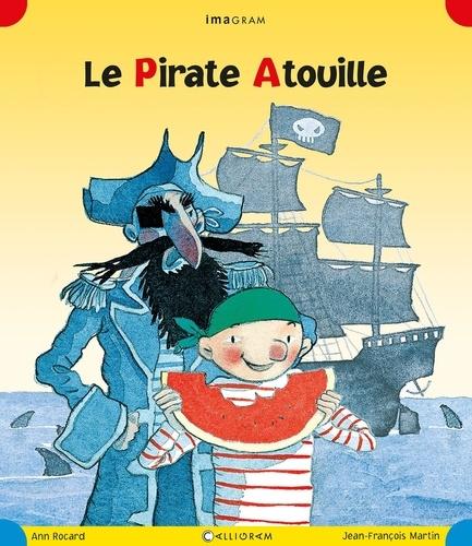 Ann Rocard - Le Pirate Atouille.