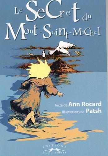 Ann Rocard - Le Secret du Mont-Saint-Michel.