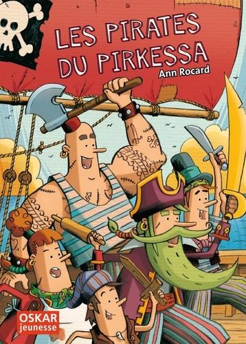 Ann Rocard - Les pirates du Pirkessa.