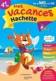 Ann Rocard - Mes vacances Hachette de la MS à la GS - 4-5 ans.