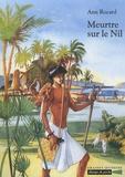 Ann Rocard - Meurtre sur le Nil.
