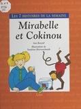 Ann Rocard et Sandrine Herrenschmidt - Mirabelle et Cokinou.