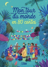 Ann Rocard - Mon tour du monde en 80 contes.