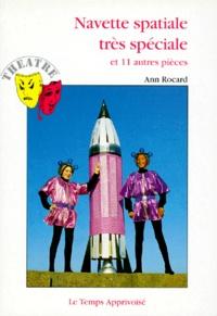 Ann Rocard - Navette spatiale très spéciale - Et 11 autres pièces.