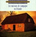 Ann Rooney Heuer - Les maisons de campagne en Irlande.