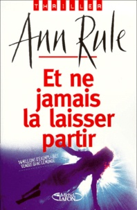 Ann Rule - .