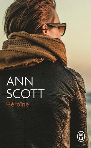 Ann Scott - Héroïne.