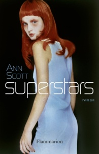 Ann Scott - Superstars.