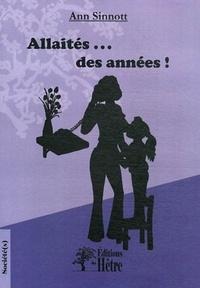 Ann Sinnott - Allaités... des années !.
