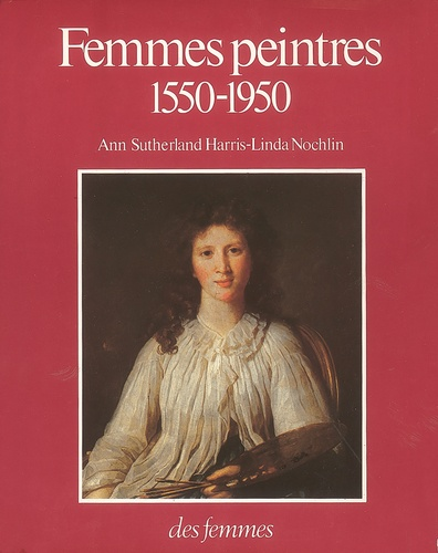 Femmes peintres. 1550-1950