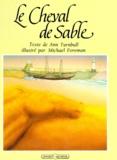 Ann Turnbull et Michael Foreman - Le Cheval de sable.