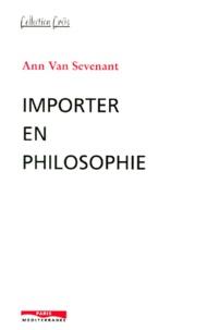 Ann Van Sevenant - Importer en philosophie.