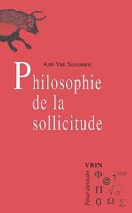 Ann Van Sevenant - Philosophie de la sollicitude.