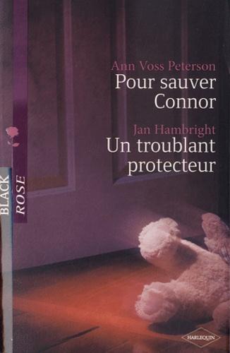 Pour sauver Connor ; Un troublant protecteur