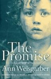 Ann Weisgarber - The Promise.