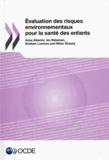 Anna Alberini et Ian Bateman - Evaluation des risques environnementaux pour la santé des enfants.