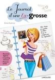 Anna Austruy - Le journal d'une ex-grosse.