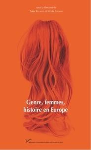 Anna Bellavitis et Nicole Edelman - Genre, femmes, histoire en Europe - France, Italie, Espagne, Autriche.