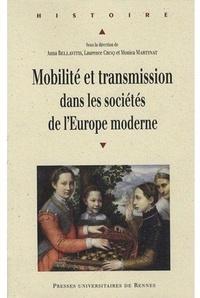 Anna Bellavitis et Monica Martinat - Mobilité et transmission dans les sociétés de l'Europe moderne.