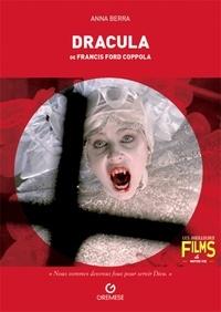 Anna Berra - Dracula de Francis Ford Coppola.