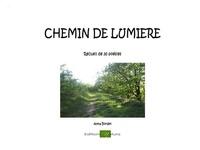 Anna Bordet - Chemin de Lumière - Recueil de poèmes.