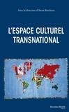 Anna Boschetti - L'espace culturel transnational.