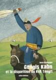 Anna Boulanger - Gengis Kahn et la disparition du Kök Tengri.