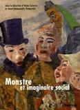 Anna Caiozzo et Anne-Emmanuelle Demartini - Monstre et imaginaire social - Approches historiques.