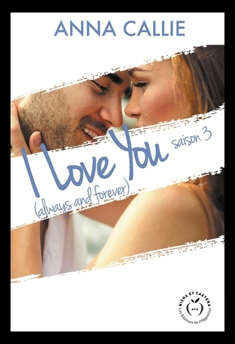 NEW LOVE  I love you (always and forever) - saison 3