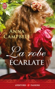 Anna Campbell - La robe écarlate.