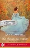 Anna Campbell - Les fils du péché Tome 1 : Le château des miroirs.